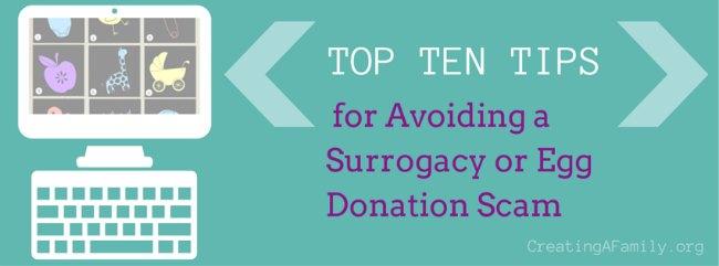 Top 10 Tips for Avoiding Surrogacy or Egg Donation Fraud