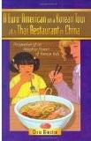 A Euro-American on a Korean Tour at a Thai Restaurant in China