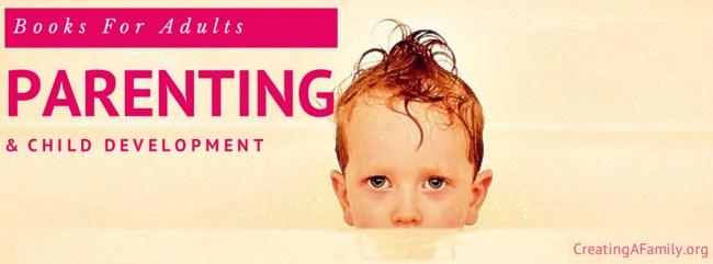 Books On Parenting/Child Development