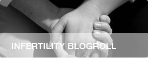 Infertility Blogroll