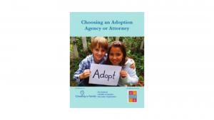 Choosing an Adoption Agency or Attorney