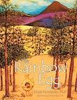 The Rainbow Egg by Linda Hendricks